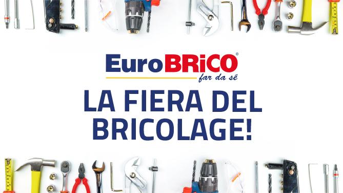Fiera del Bricolage Eurobrico: scopri le offerte